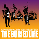 The Buried Life: #85 Throw the Most Badass Party in the World